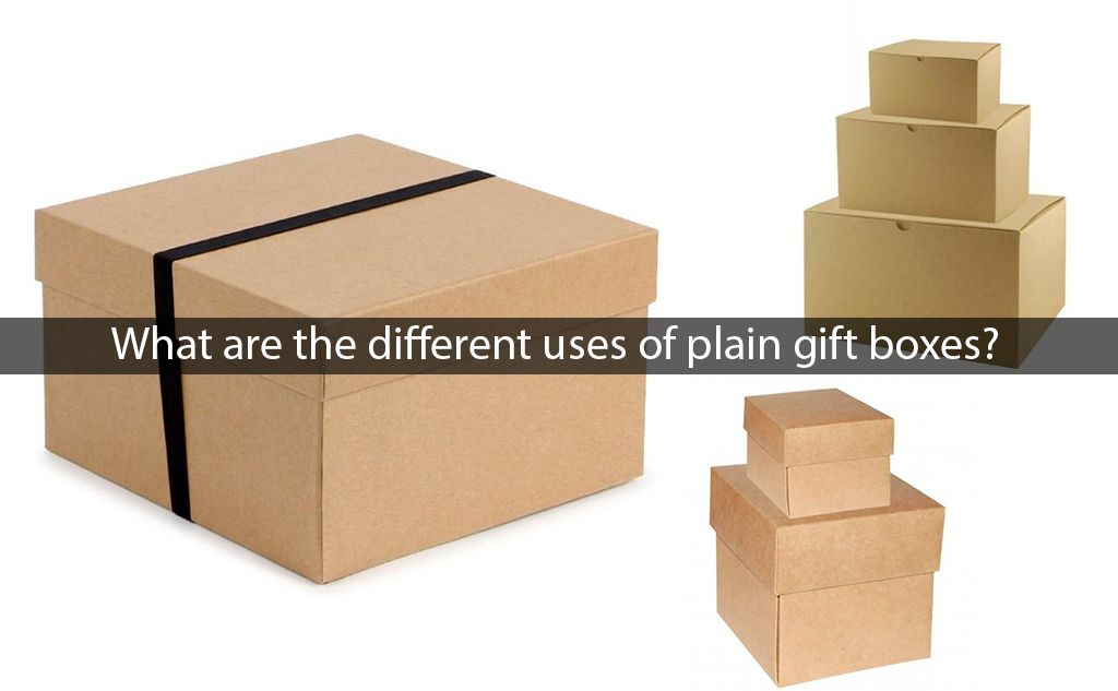 What Are the Different Uses of Plain Gift Boxes? https://www ...