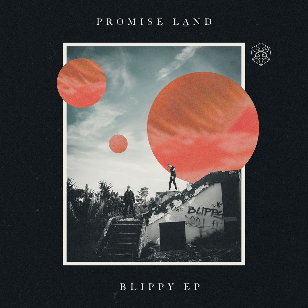Promise Land – Blippy EP (2018) Download   FREE DOWNLOADS
