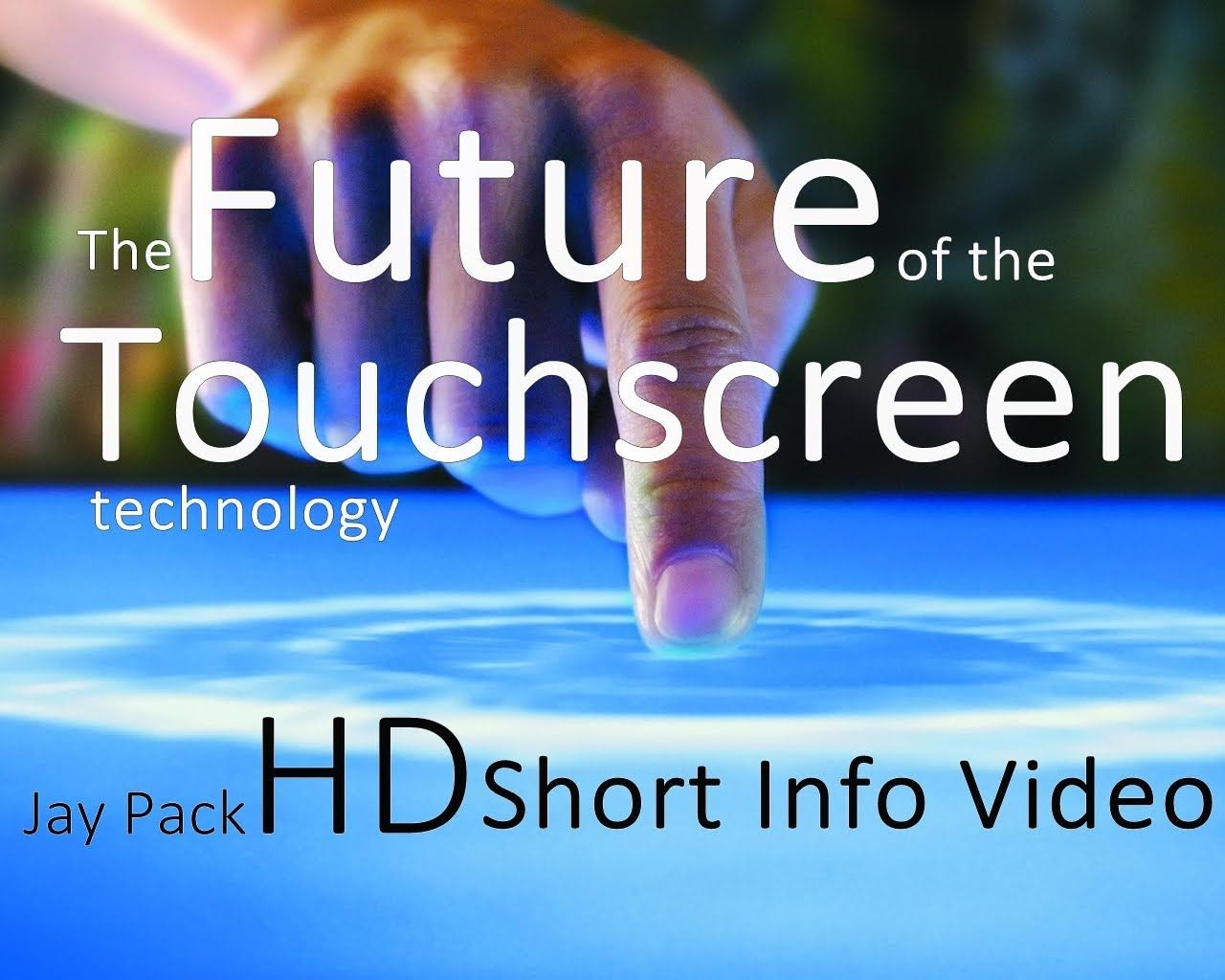 ☆☆☆ The future of the touchscreen-technology