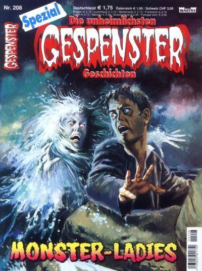 Gespenster Geschichten Spezial #208 - Monster-Ladies