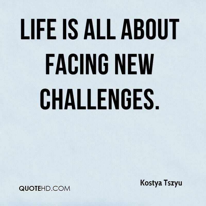New Challenges Quotes Quotesgram Motivate Me Pinterest Quotes