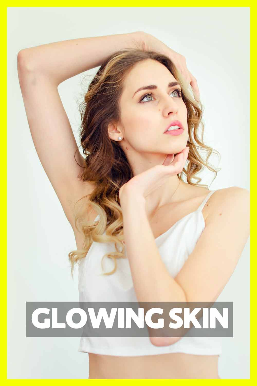 Photo of HOW TO GET A GLOWING SKIN