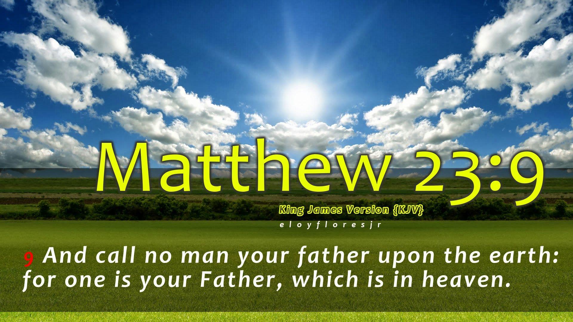 bible verse matthew 239 a· desktop wallpapersnaturebible