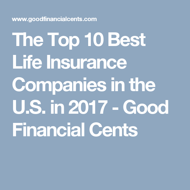 Best Life Insurance Companies For 2020 65 Reviewed Life Insurance Companies Best Life Insurance Companies Life Insurance Policy
