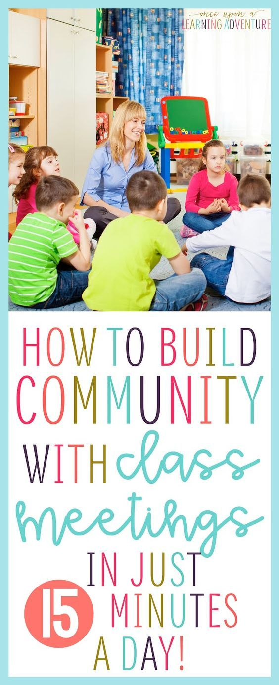 Build Community with Class Meeting Routines Classroom Organization