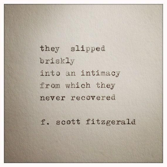 F Scott Fitzgerald Love Quotes Cool Fscott Fitzgerald Love Quote Made On Typewriter Typewriter Quote