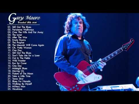 Gary Moore Greatest Hits - Gary Moore Best Of 2016