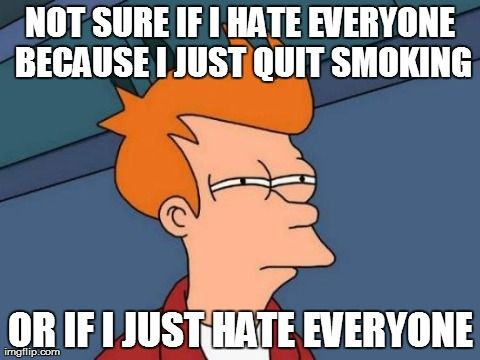 what for quit smoking meme