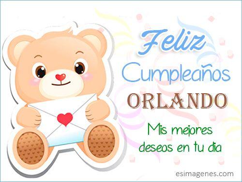 Feliz Cumpleaños Orlando - Imágenes Tarjetas Postales con Nombres   Feliz Cumpleaños