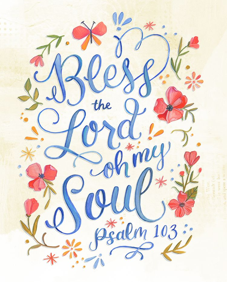Lyric lyrics to bless the lord oh my soul : Bless the Lord Oh My Soul illustration by Megan Wells | Lovely ...
