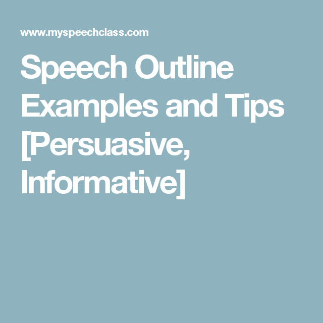 Speech Outline Examples And Tips Persuasive Informative