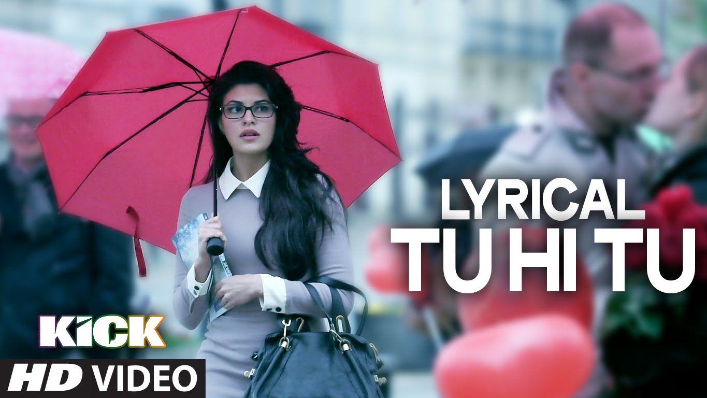 Lyrical Tu Hi Tu Full Audio Song With Lyrics Kick Salman Khan