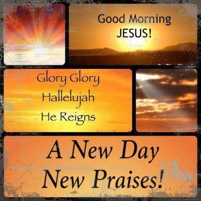 Good Morning Jesus Jesus Christ My Savior God Prayer Jesus