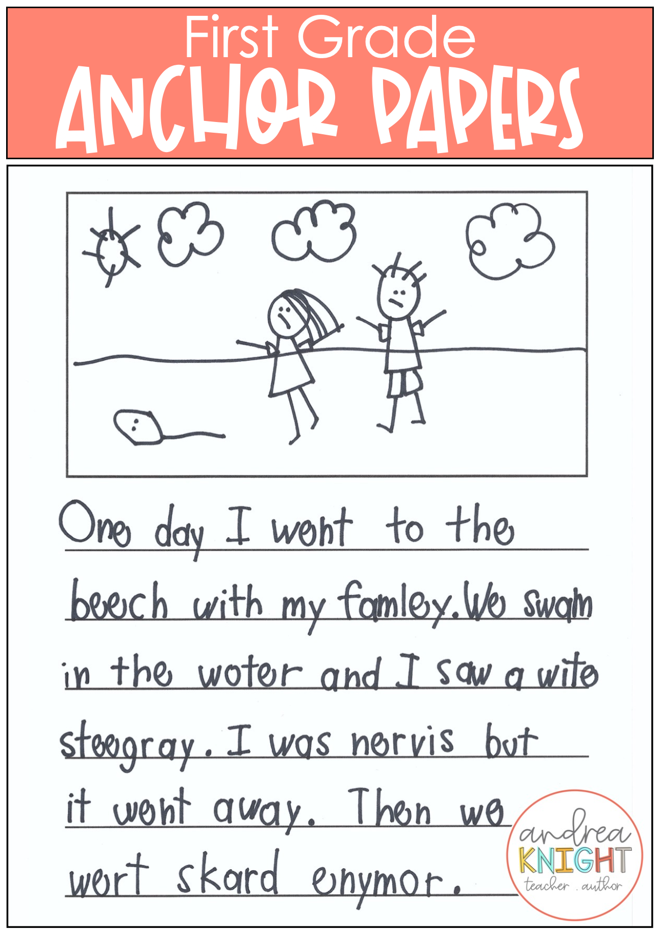 Writing Anchor Papers 1st Grade In
