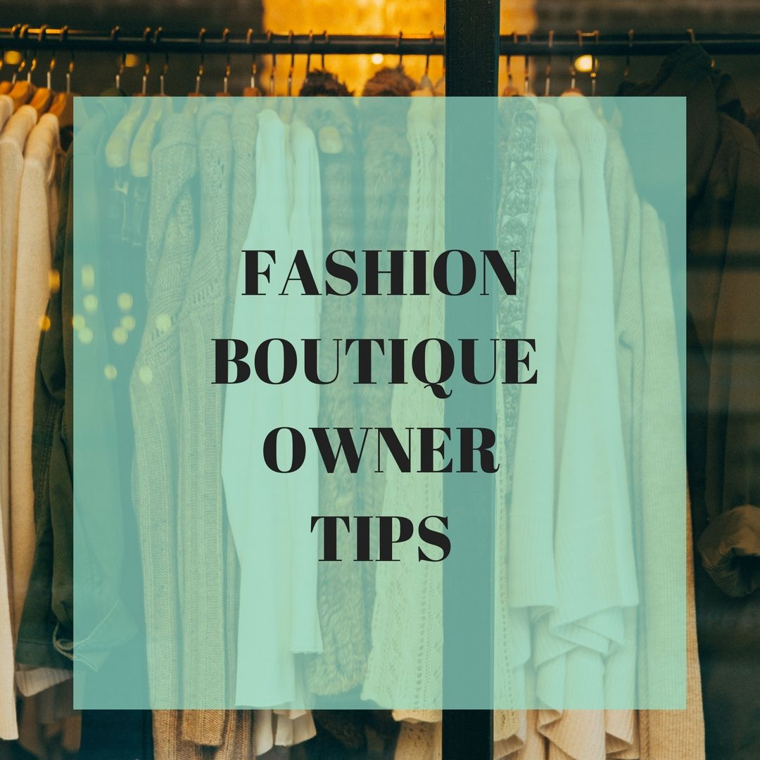 fashion boutique owner tips www.trend-fund.com