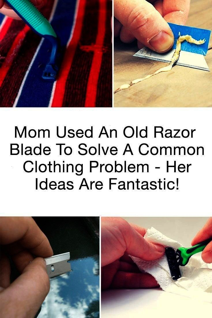 Your Old Razor Bladed - Expert Shares 35 Clever Problems They Can Solve At Home -Don't Toss Your Ol