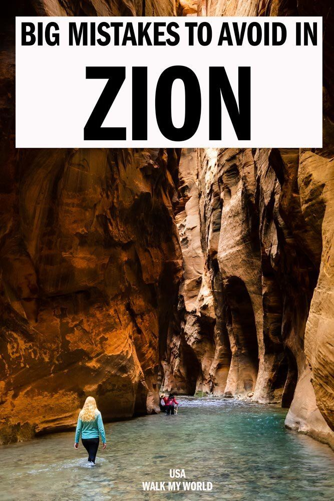 The 8 big mistakes you will want to avoid when visiting Zion National Park! We'll tell you about the common errors many people make including arriving at the busiest times, not anticipating how cold the Narrows is and avoiding the stunning beauty of winter in Zion. #Zion #USA #Utah