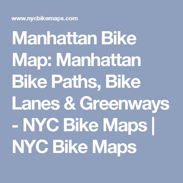 Manhattan Bike Map Manhattan Bike Paths Bike Lanes Greenways