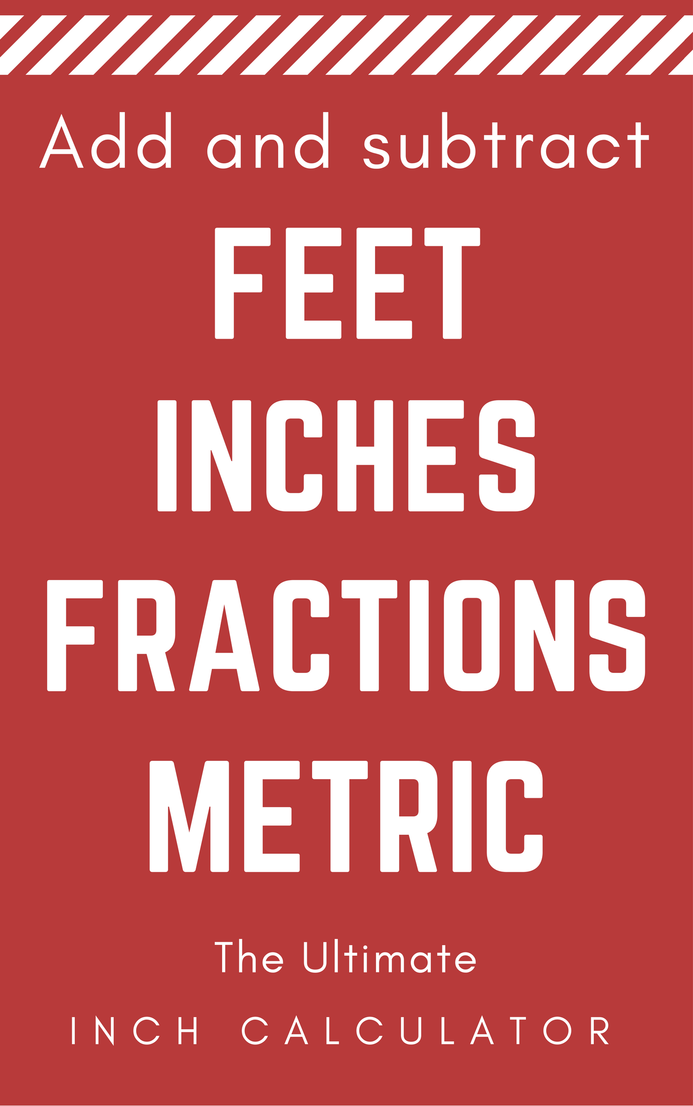 Feet And Inches Calculator