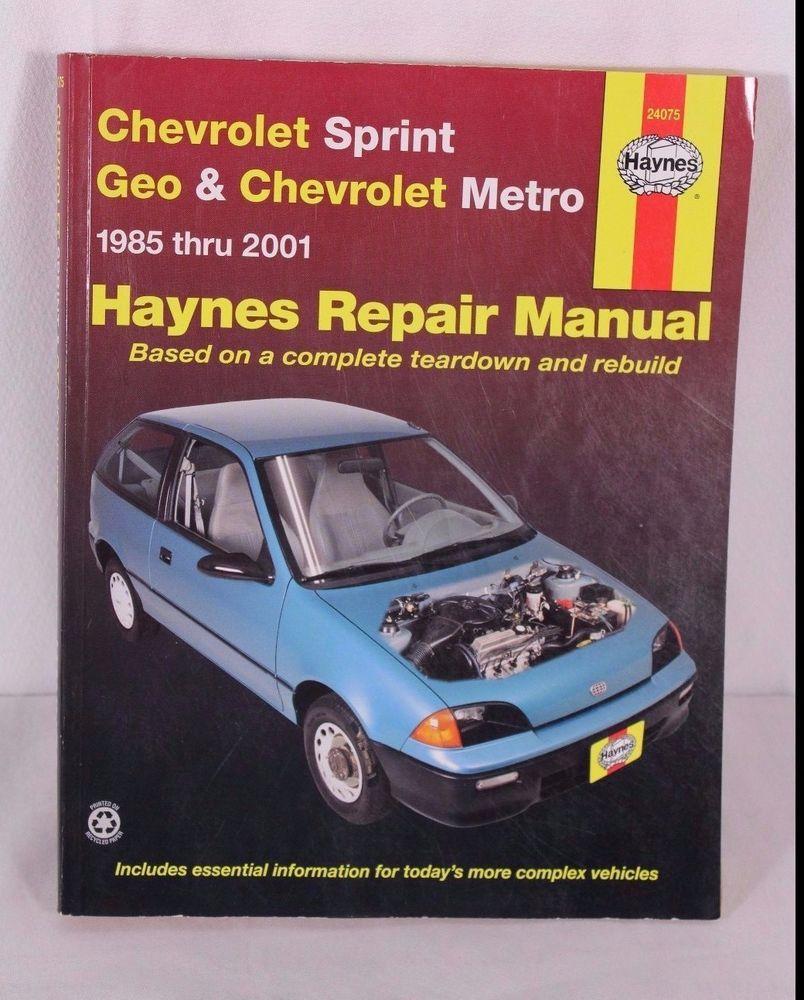 Haynes Chevrolet Geo Sprint Metro 1985- 2001 Repair Manual #24075