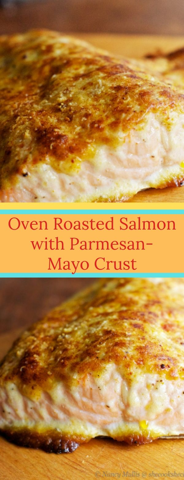 Photo of Oven Roasted Salmon with Parmesan-Mayo Crust #salmon #seafoodrecipes #parmesan #…