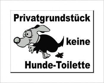 Privatgrund keine Hundetoilette! Schild Hundeschilder