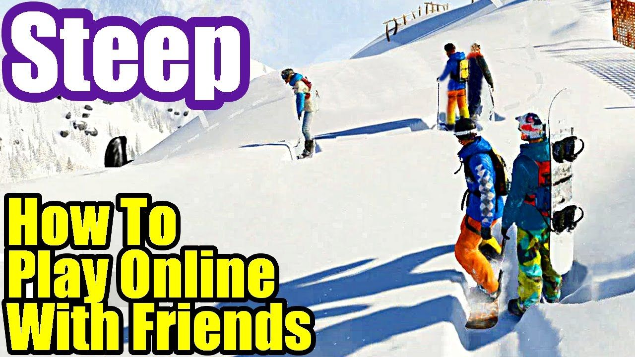How To Play Online With Friends STEEP Multiplayer