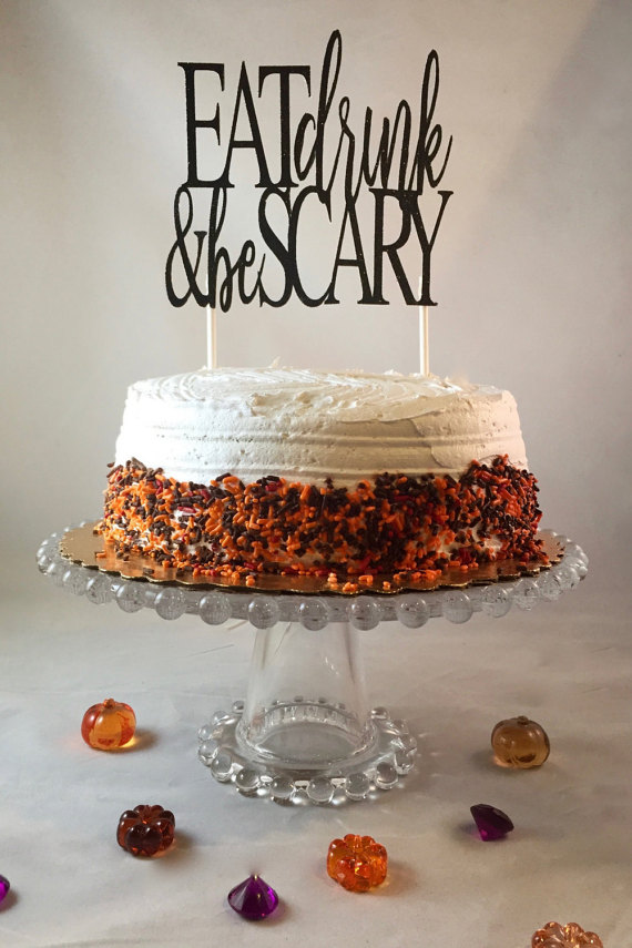 Eat Drink  Be Scary Halloween Glitter Cake by CelebrationsbyMaria - halloween cake decorations