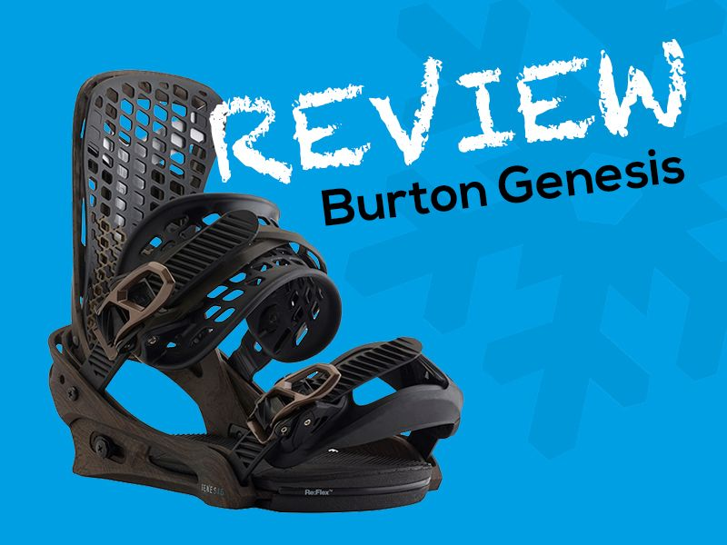 Burton genesis review high end performance and extremely