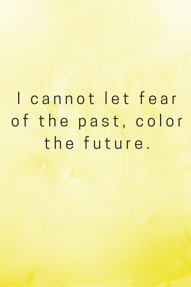 living in the past quotes, fear, future, color, clouds rain quotes ...