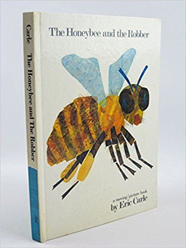 Honeybee and the Robber: Amazon.co.uk: Eric Carle: Books