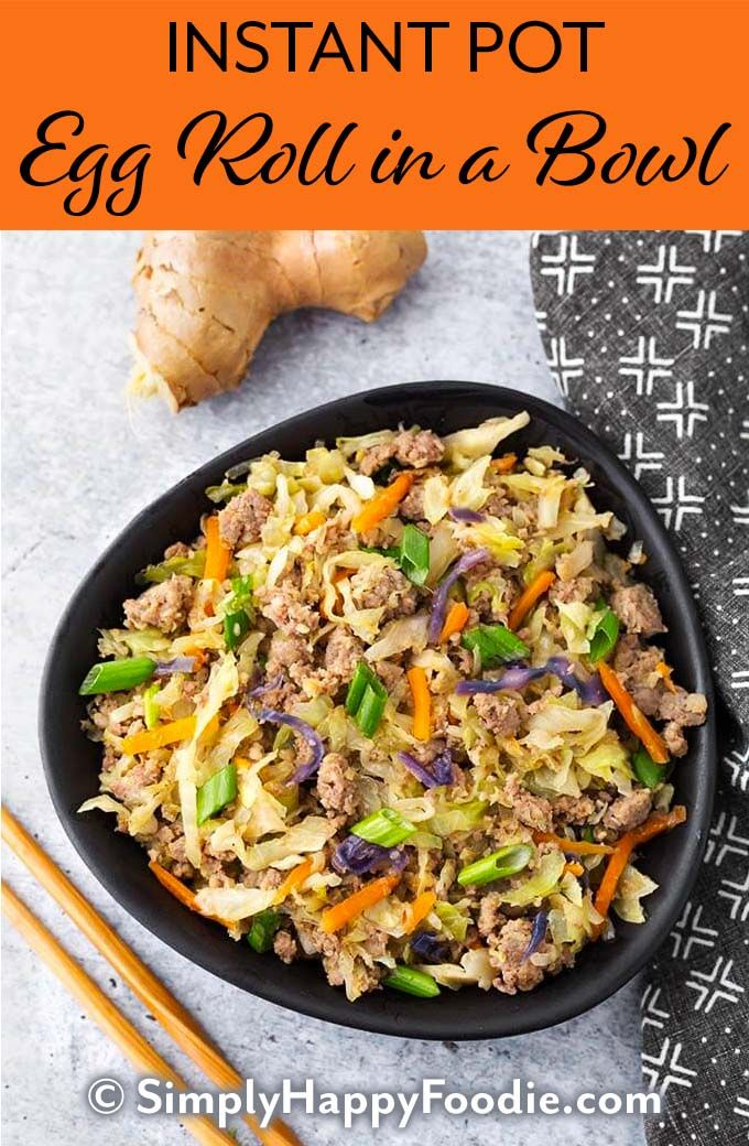 Instant Pot Egg Roll in a Bowl | Simply Happy Foodie