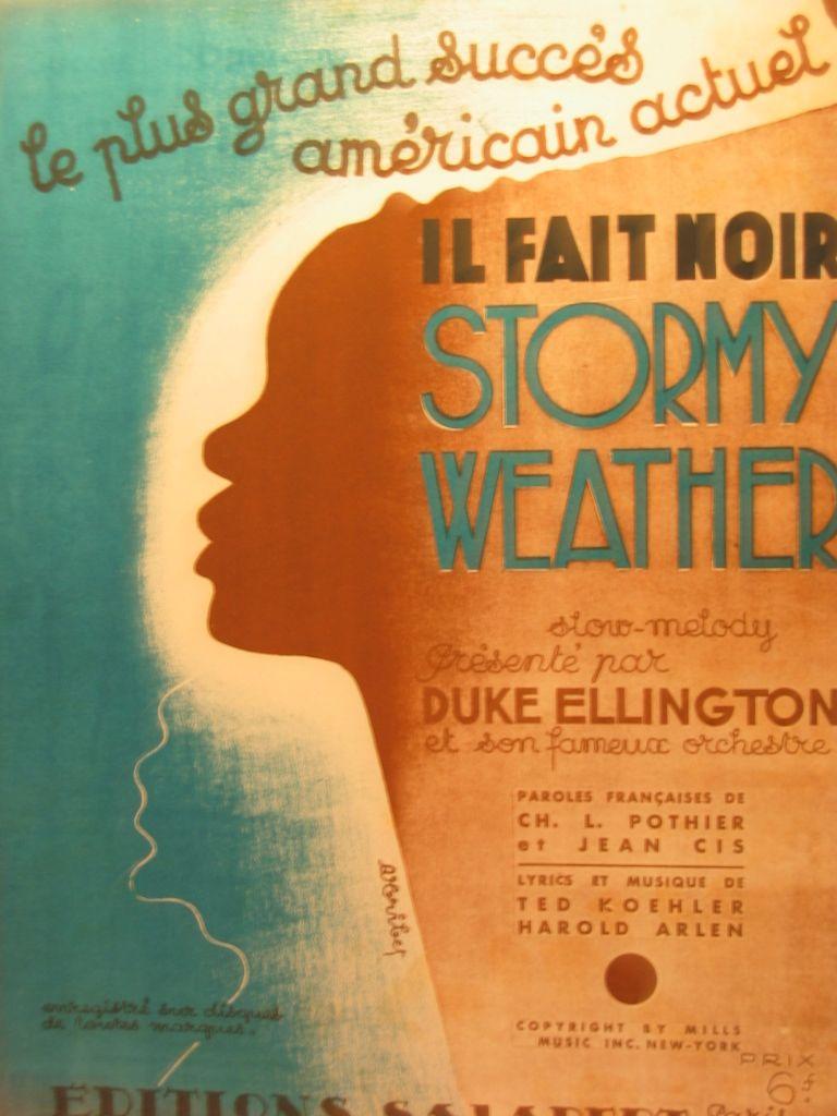 IL Fait Noir Stormy Weather Duke Ellington - Anonyme, ca.1930