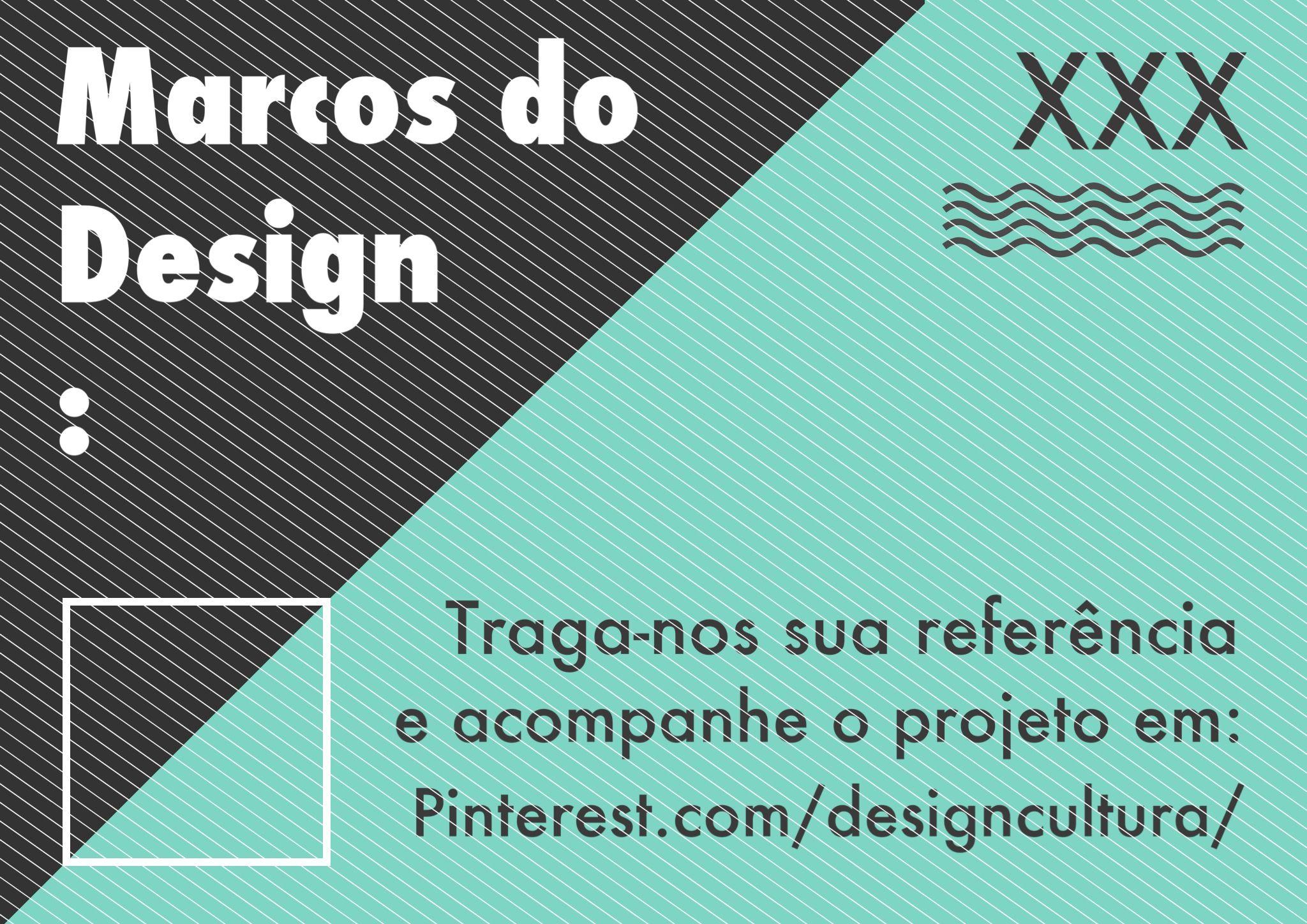 """Cartaz """"Marcos do Design"""""""