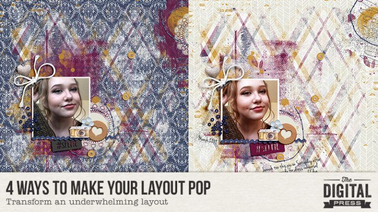 4 Ways To Make Your Layout Pop – The
