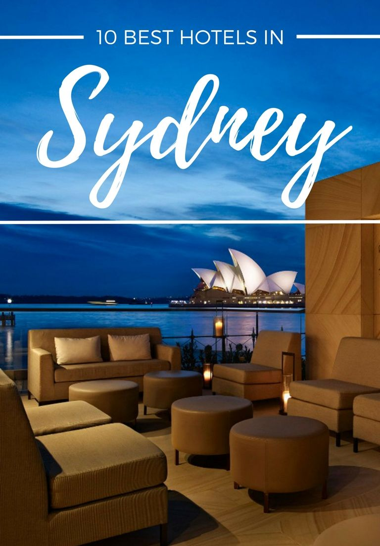 10 Best Hotels In Sydney Sydney Hotel Best Hotels Hotel