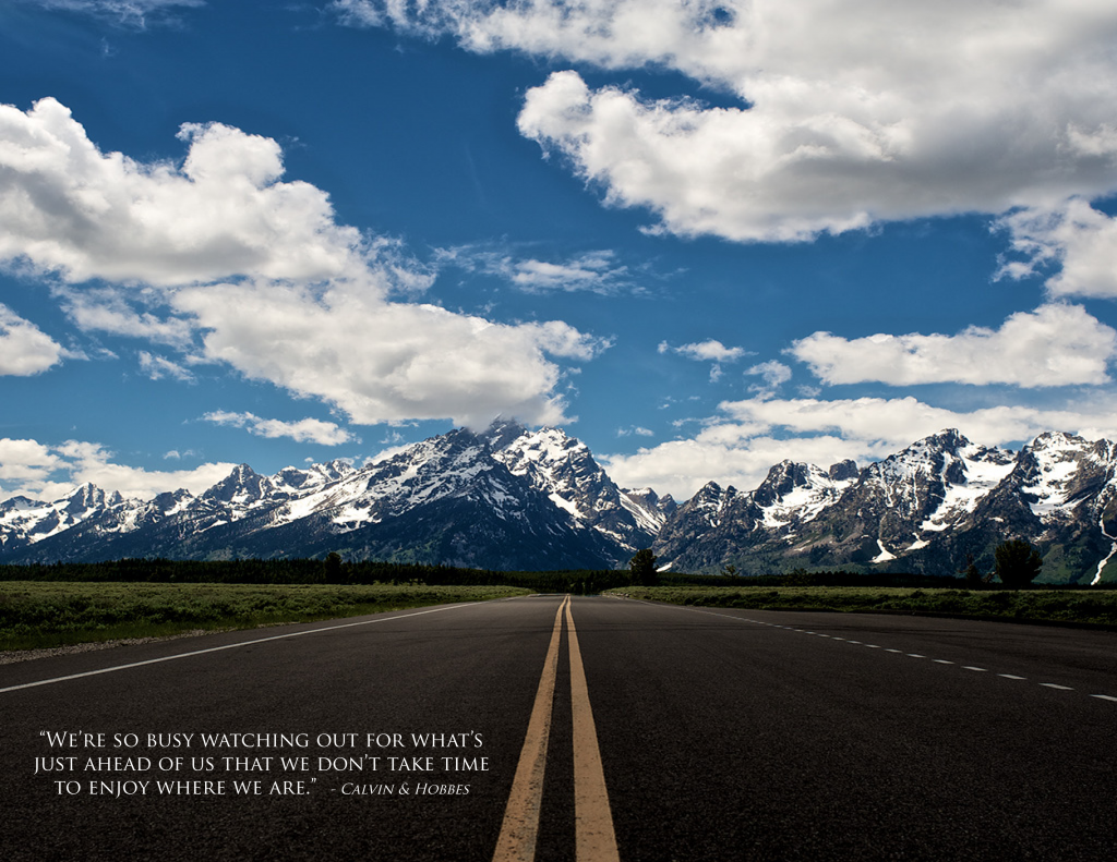 Scenic quotes daily inspirational quotations and sayings on - Road To The Mountains In Grand Teton National Park Wyoming Wallpapers