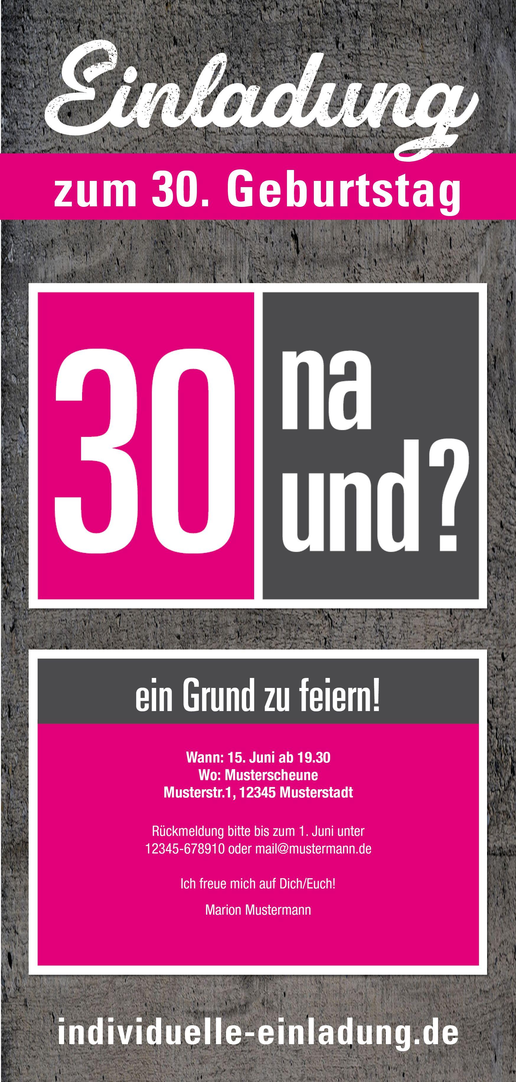 Einladung Zum 30 Geburtstag 30 Na Und 30 Geburtstag Frau