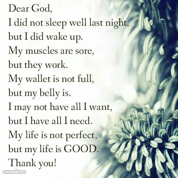 Life is good   Lord   Dear god, Prayers, Daily prayer