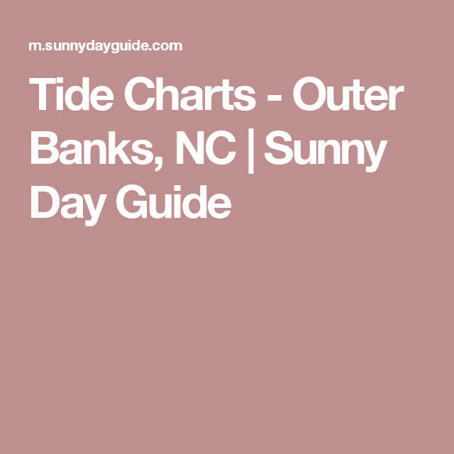 Tide Chart Obx Gungozq Eye
