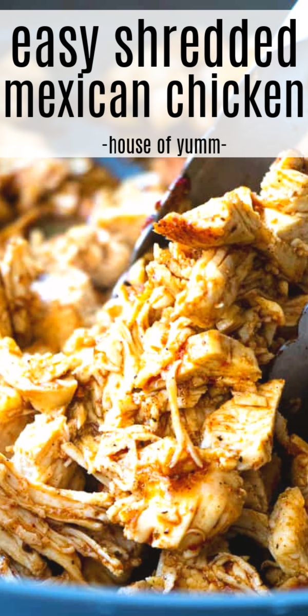 Easy Shredded Mexican Chicken #mexicanchickentacos