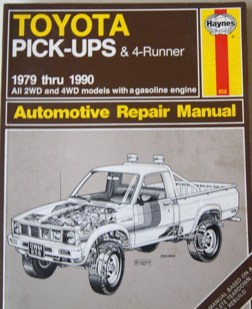 toyota pickups 1979 thru 1990 haynes automotive repair manual 656 rh pinterest com Toyota Pickup Fuse Box Diagram 1990 toyota pickup repair manual pdf