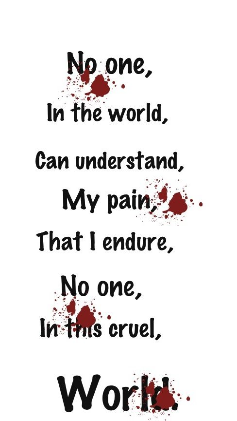 Emo Quotes About Suicide: No One In This World Will Understand How I Was Just Broken