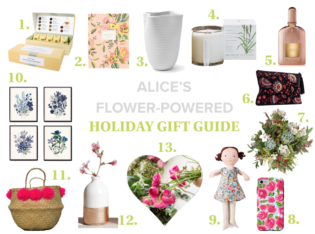 Alice's Flower-Powered Gift Guide   Alice's Table