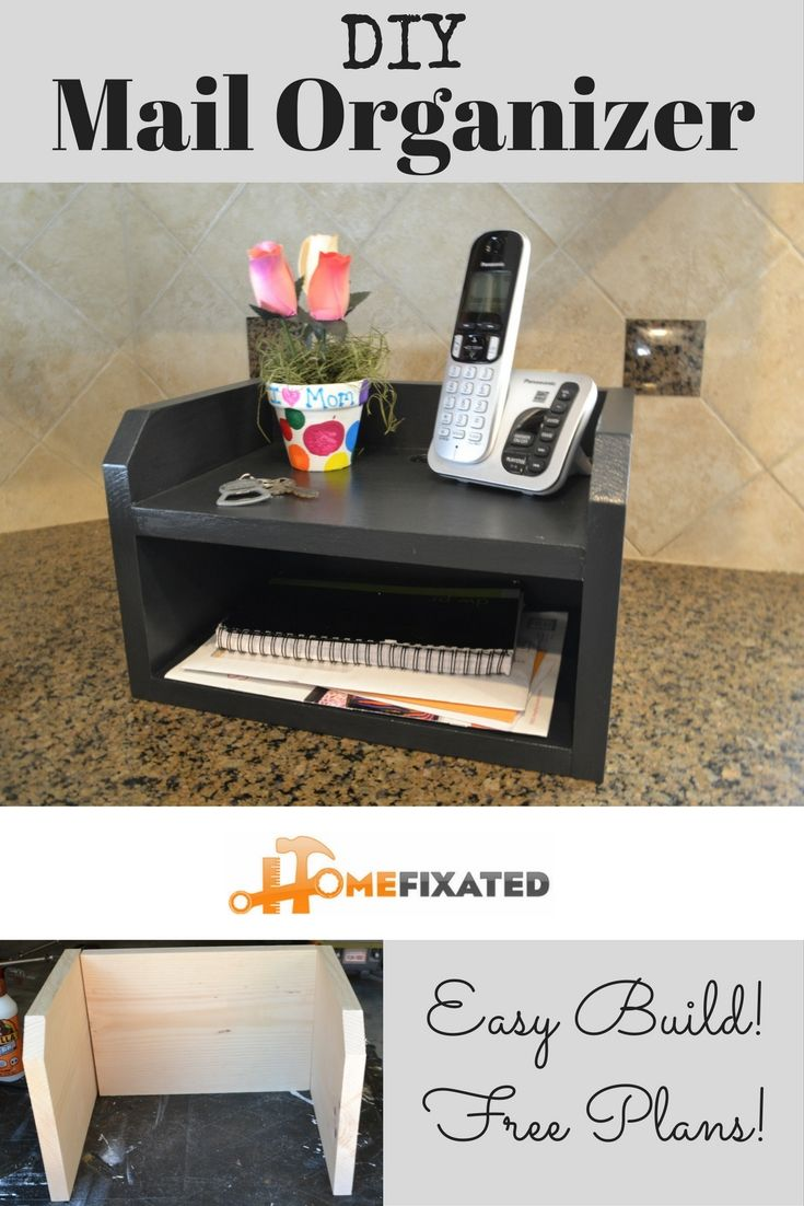 Mail Organizer Plans Diy Mail Organizer Easy Free Woodworking Plans Instructions