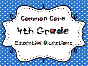 Fourth Grade Essential Questions for the Common Core Standards