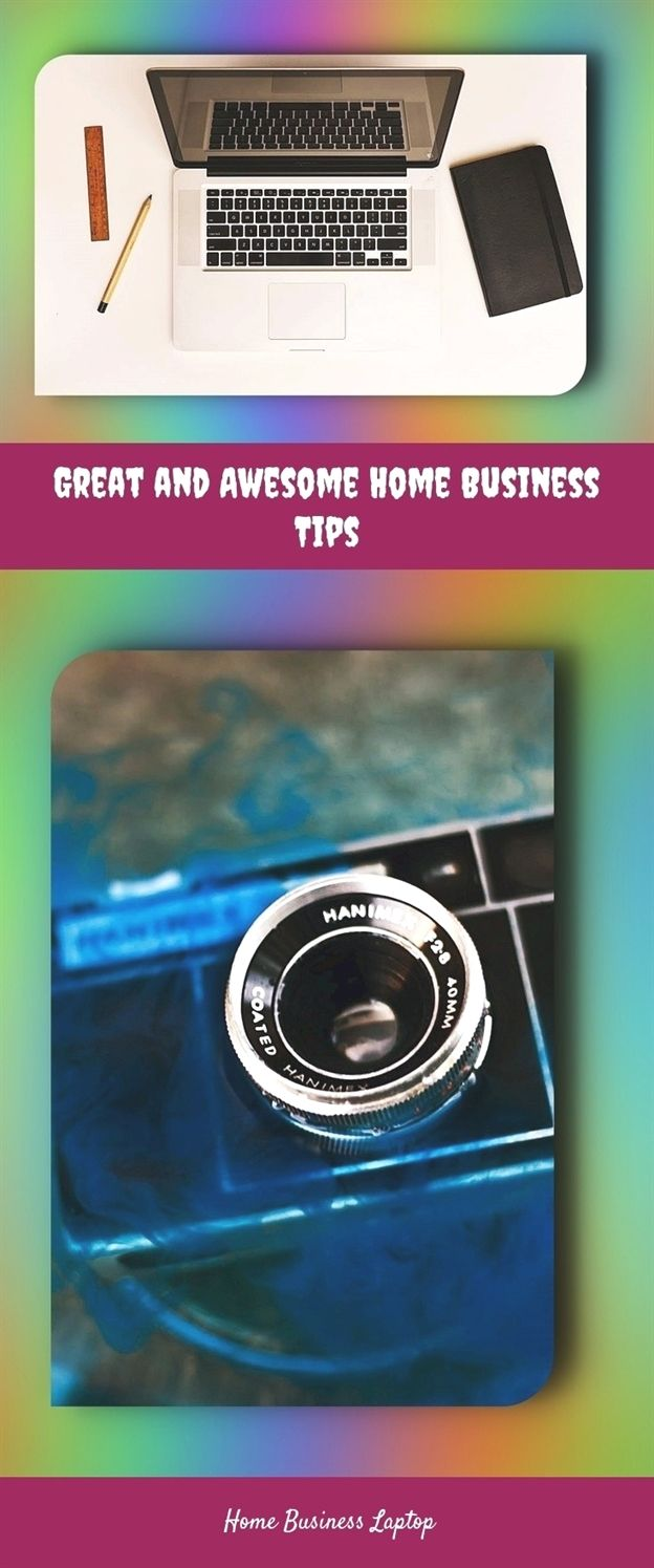 great and awesome home business tips 531 20180615155731 25 home