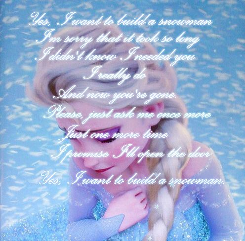 Do You Want To Build A Snowman Reprise Lyrics By Someone Else