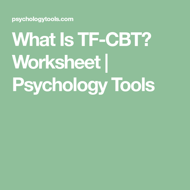 What Is Tf Cbt Worksheet Psychology Tools Counseling