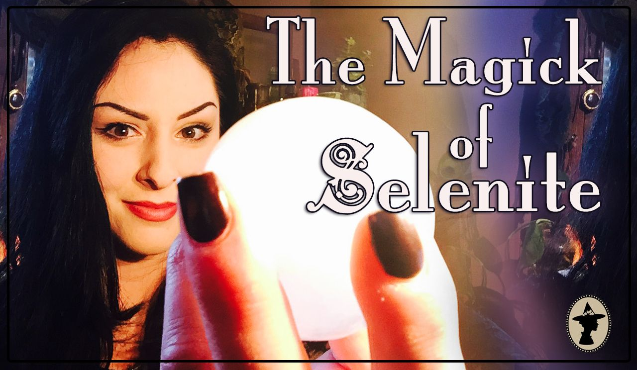 The Magick of Selenite ~ Crystals, Spheres, energy, witch Video: https://www.youtube.com/watch?v=00RsX5V_tH4  https://www.facebook.com/TheWhiteWitchParlour
